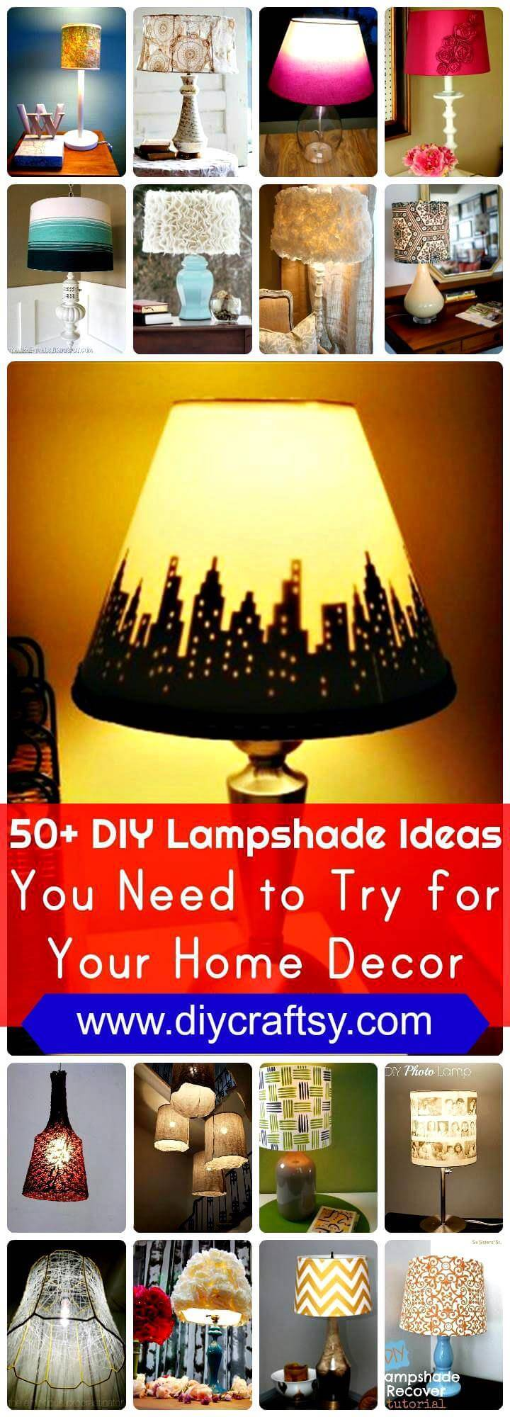50+ DIY Lampshade Ideas You Need to Try for Your Home Decor