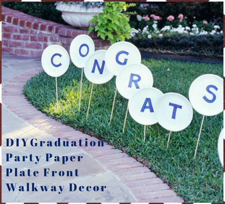 DIY graduation party paper plate front walkway decor