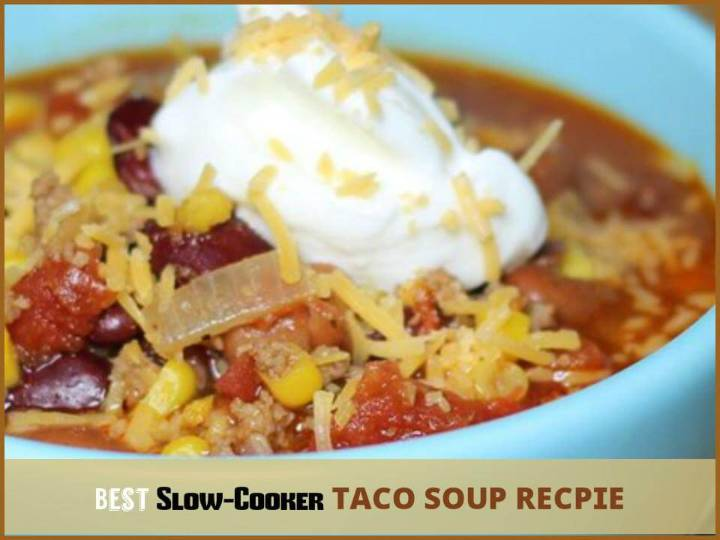 quick slow-cooker taco soup recipe