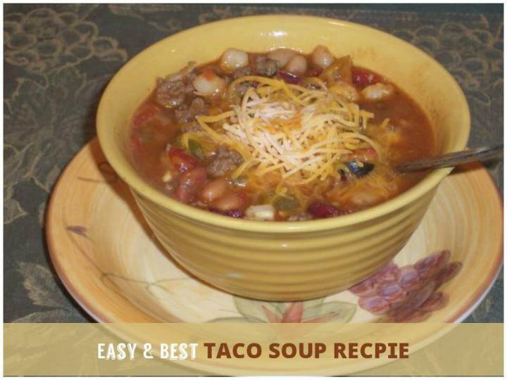 easy and quick taco soup recipe