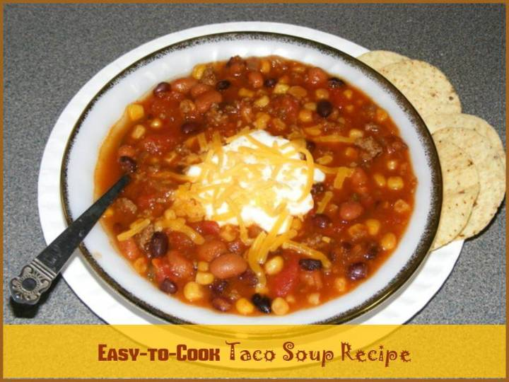 super delicious taco soup recipe