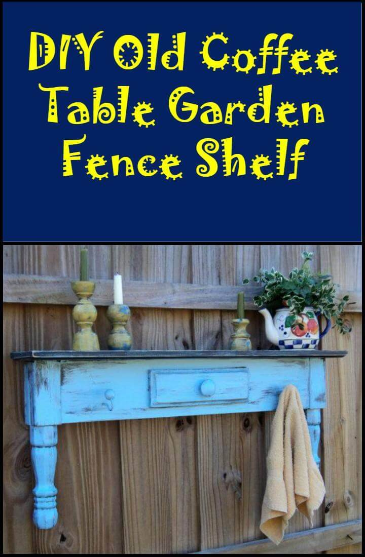 reclaimed old coffee table garden fence wall shelf