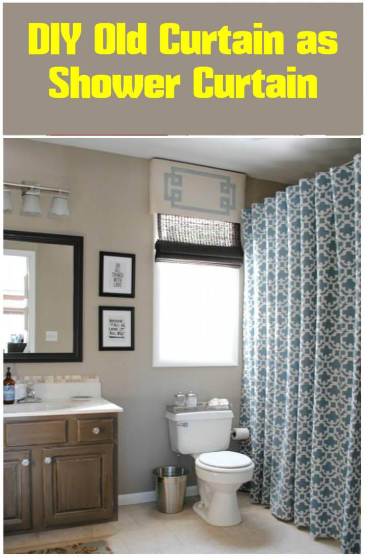 repurposed old curtain into Shower Curtain