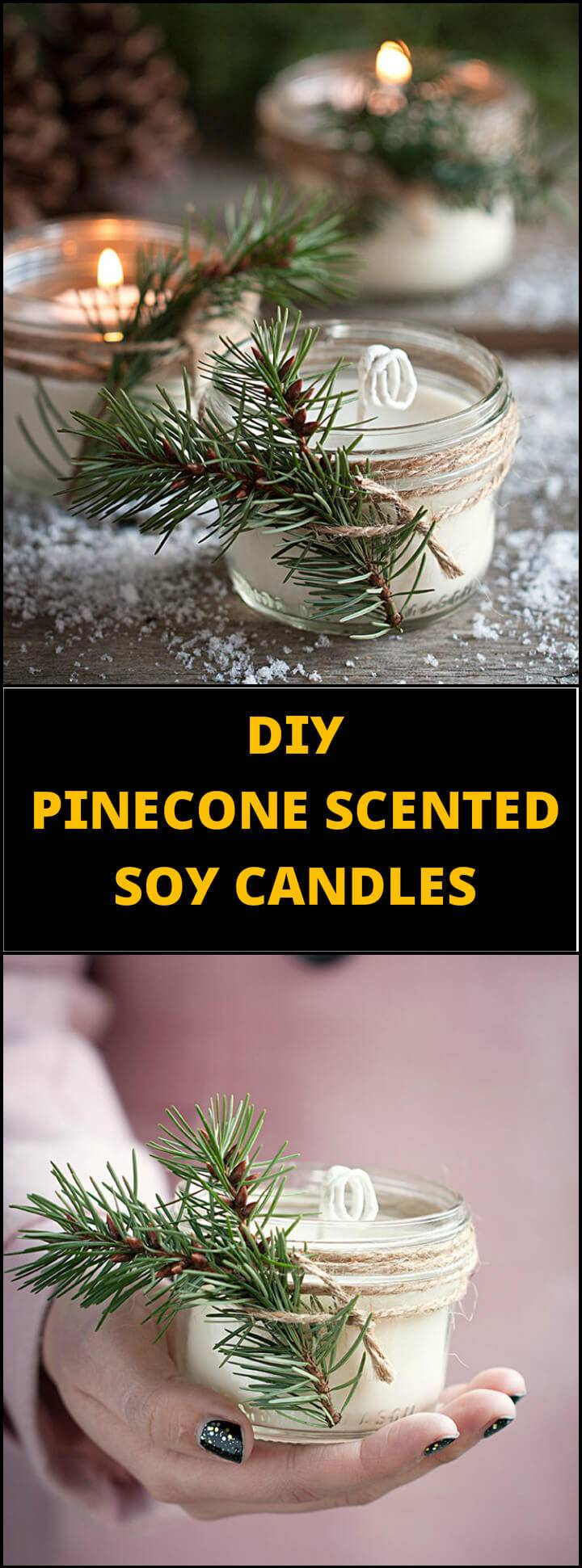 easy pinecone scented soy candles