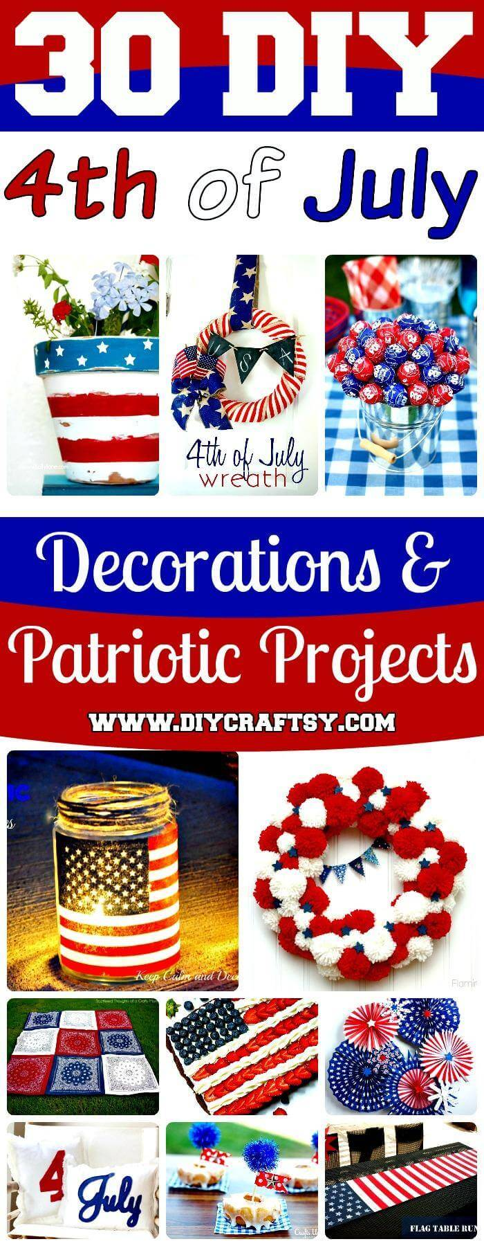 DIY 4th of July Decorations - Patriotic DIY Fourth of July Decor Projects