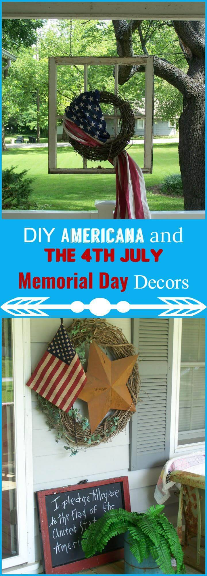 DIY Americana and 4th July Memorial Day Decors