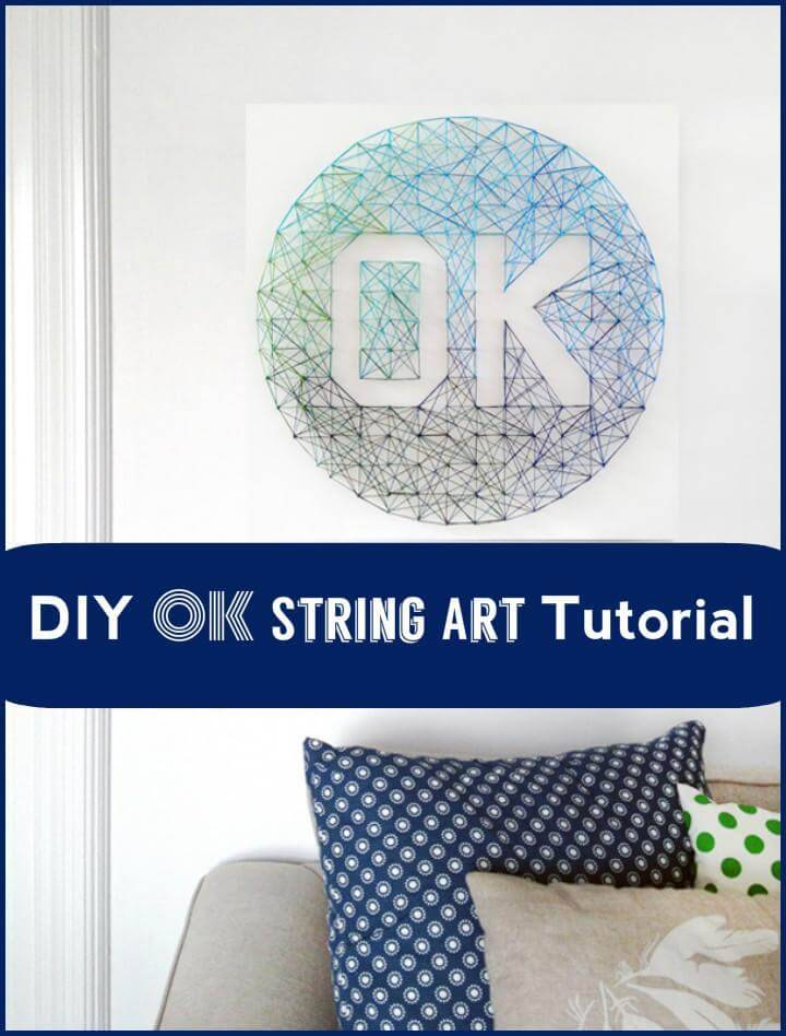 DIY OK String Art Tutorial