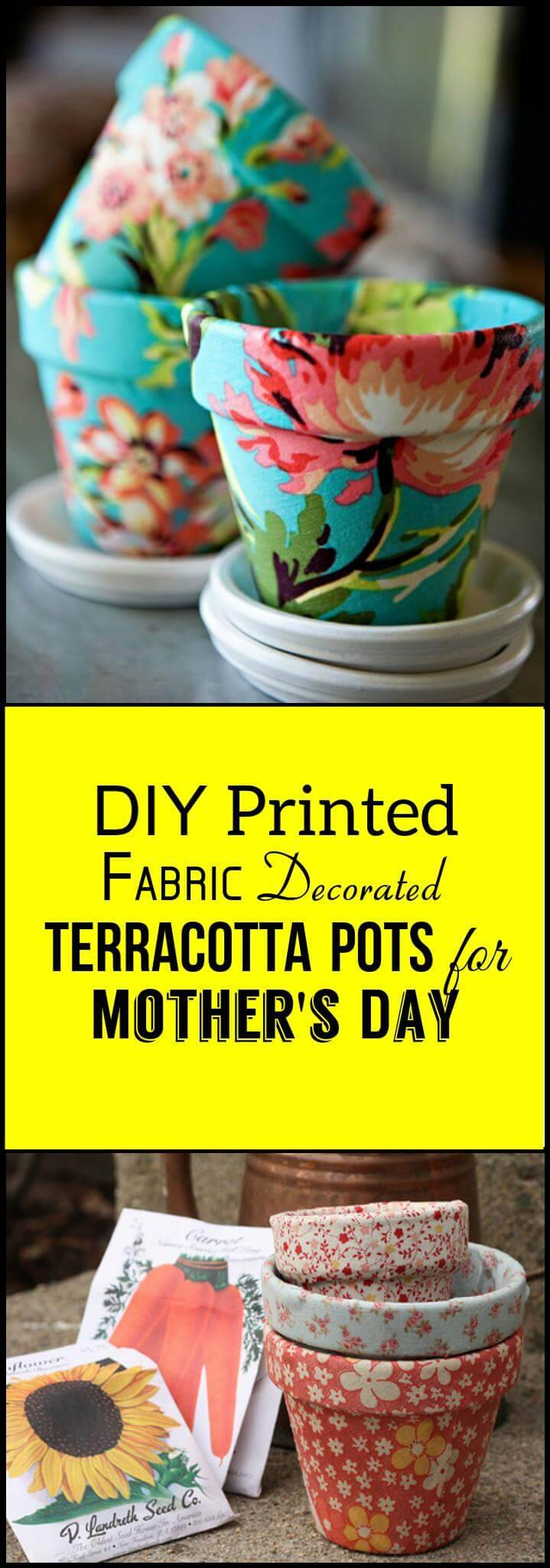 easy printed fabric decorated terracotta pots for Mother's Day