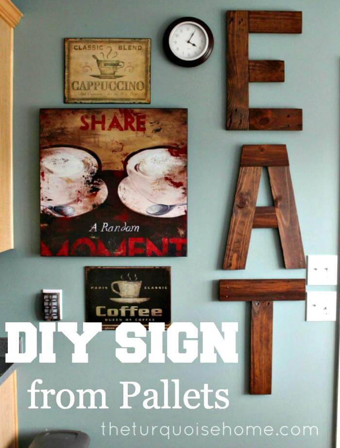 repurposed pallet eat sign made of pallets