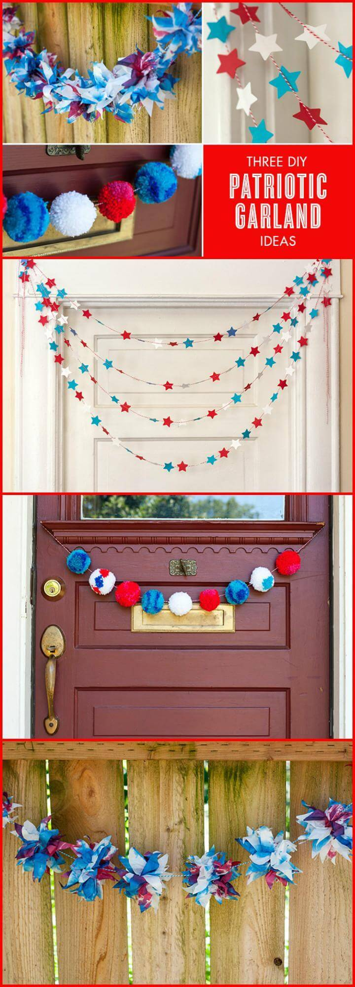 DIY 3 Patriotic Garlands