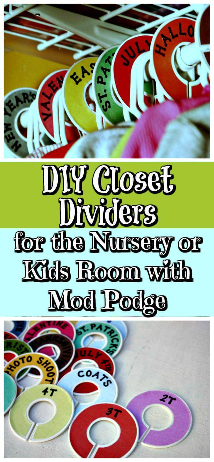 DIY Closet Dividers for the Nursery or Kids Room with Mod Podge