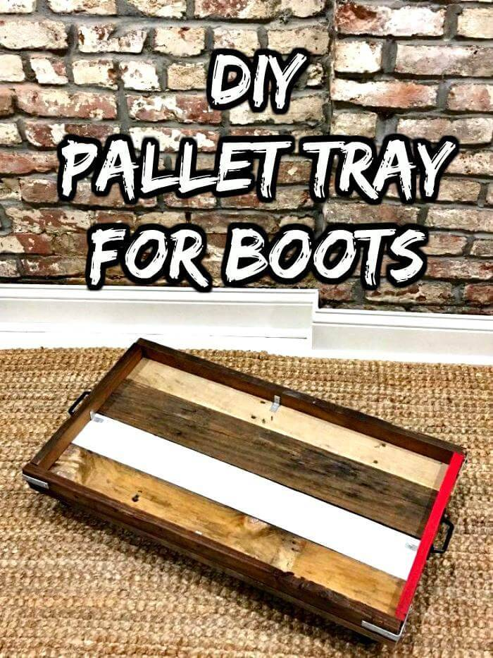 Repurposed Pallet Tray for Boots