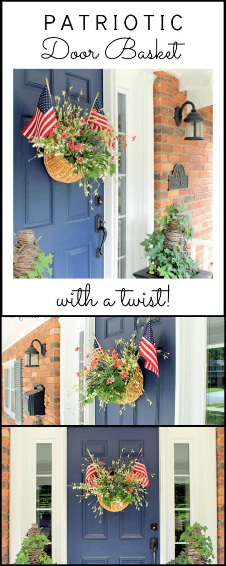 DIY Patriotic Door Basket with a Twist