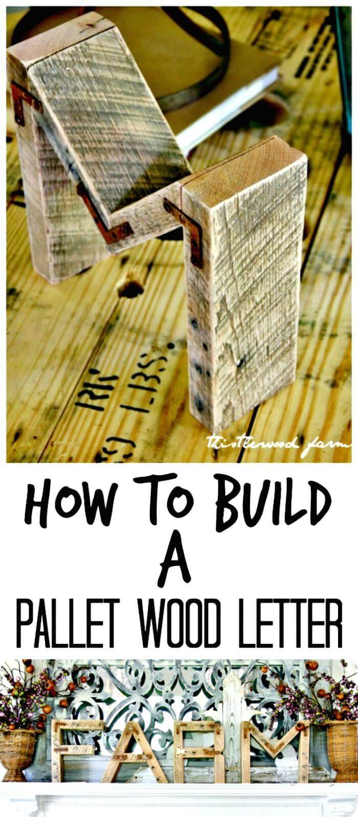 How To Make a Pallet Wood Letter - DIY Project