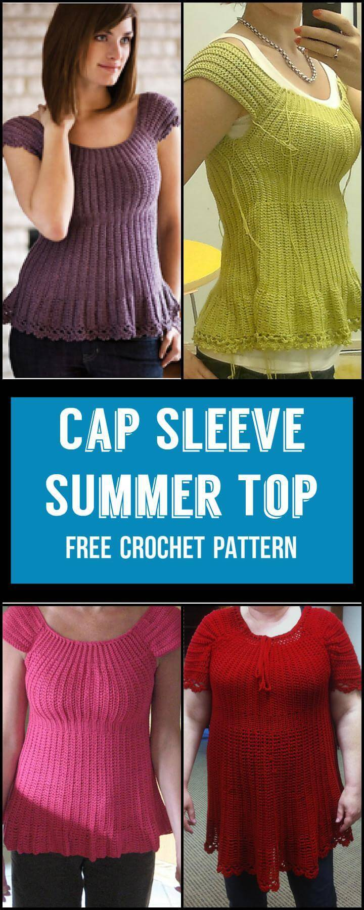 Cap Sleeve SUmmer Top Free Crochet Pattern