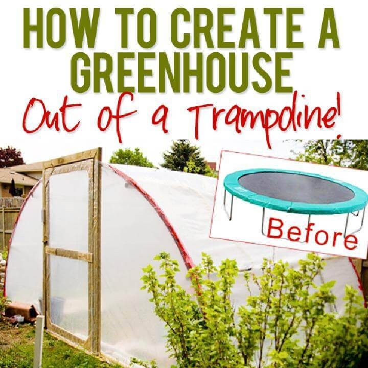 DIY Beautiful Greenhouse Made out of Trampdine