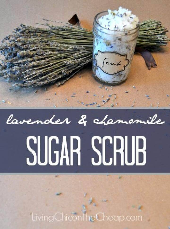 DIY Lavender and Chamomile Sugar Scrub