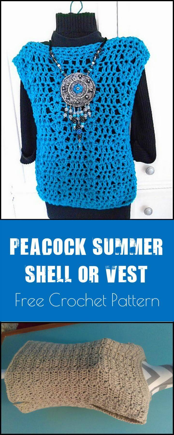 Peacock Summer Shell or Vest Free Crochet Pattern