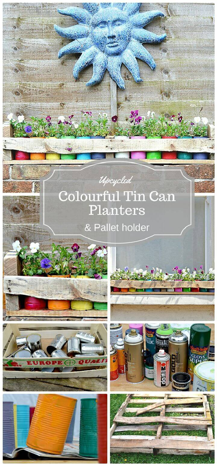 DIY Colourful Tin Can Planters And Pallet Holder