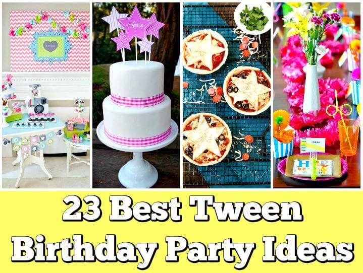23 Tween Birthday Party Ideas For Your Tween Or Teen Girls Diy