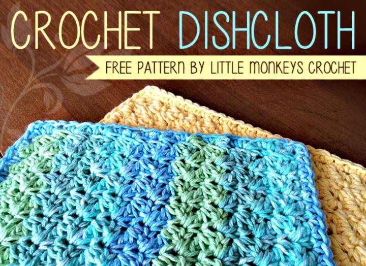 Crochet An Easy Dishcloth - Free Pattern