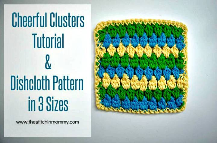 Cheerful Crochet Clusters Dishcloth - Free Pattern