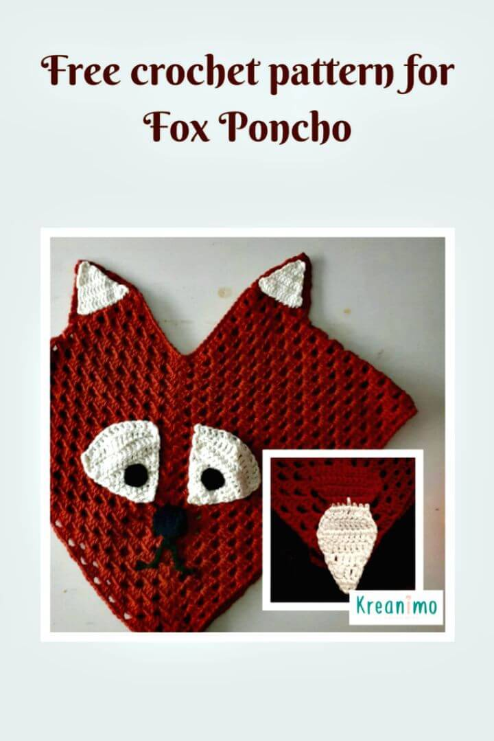 Crochet Kid's Fox Poncho - Free Pattern