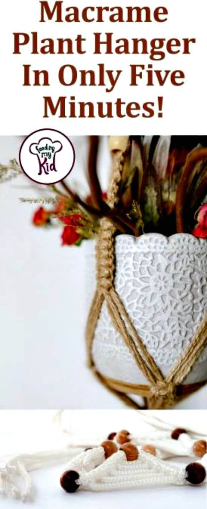 Make Macrame Plant Hanger In Only Five Minutes