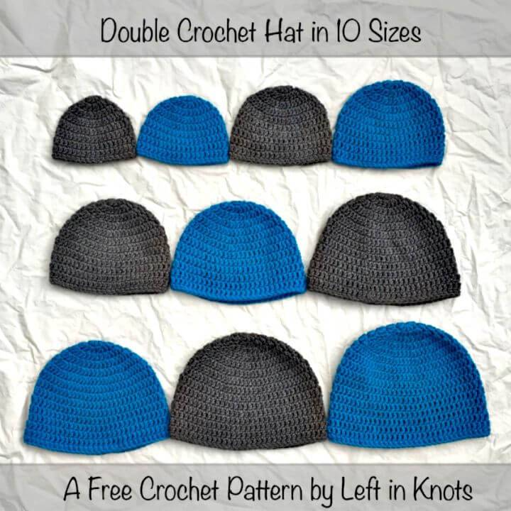 Free Double Crochet Hat In 10 Sizes