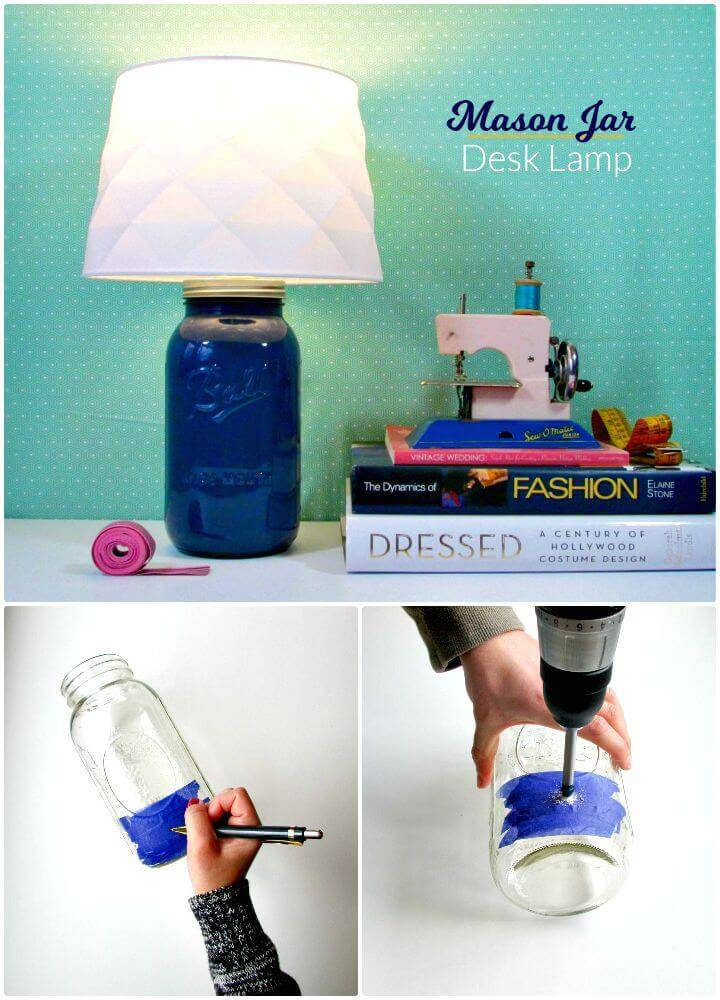 How To DIY Mason Jar Desk Lamp - Indoor Lighting Ideas