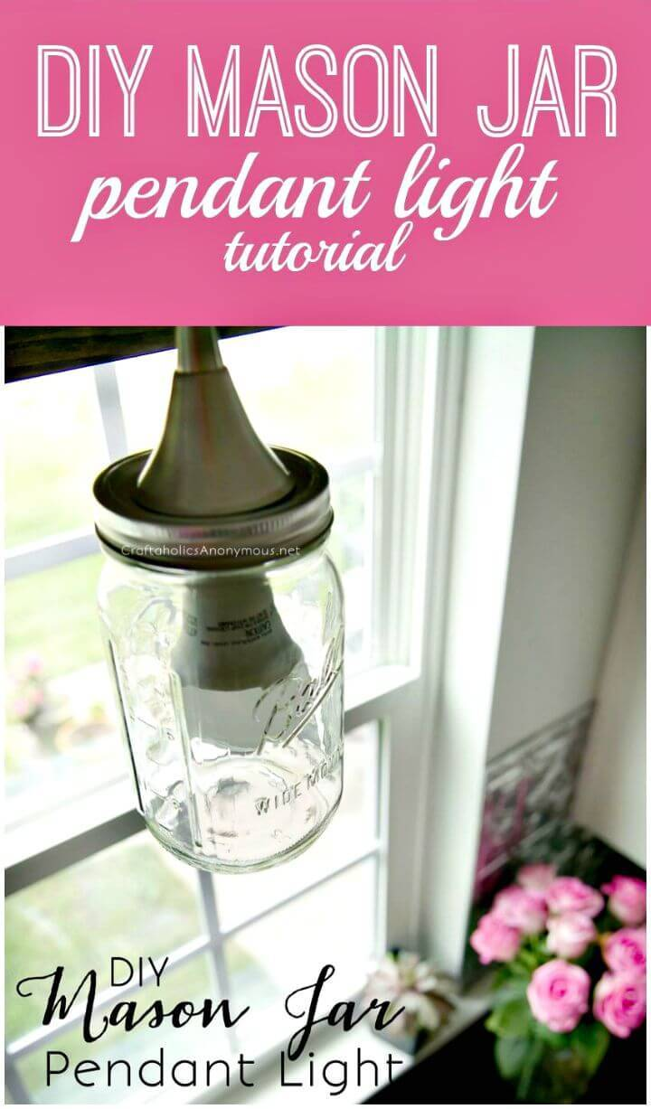 DIY Mason Jar Pendant Light - Free Tutorial
