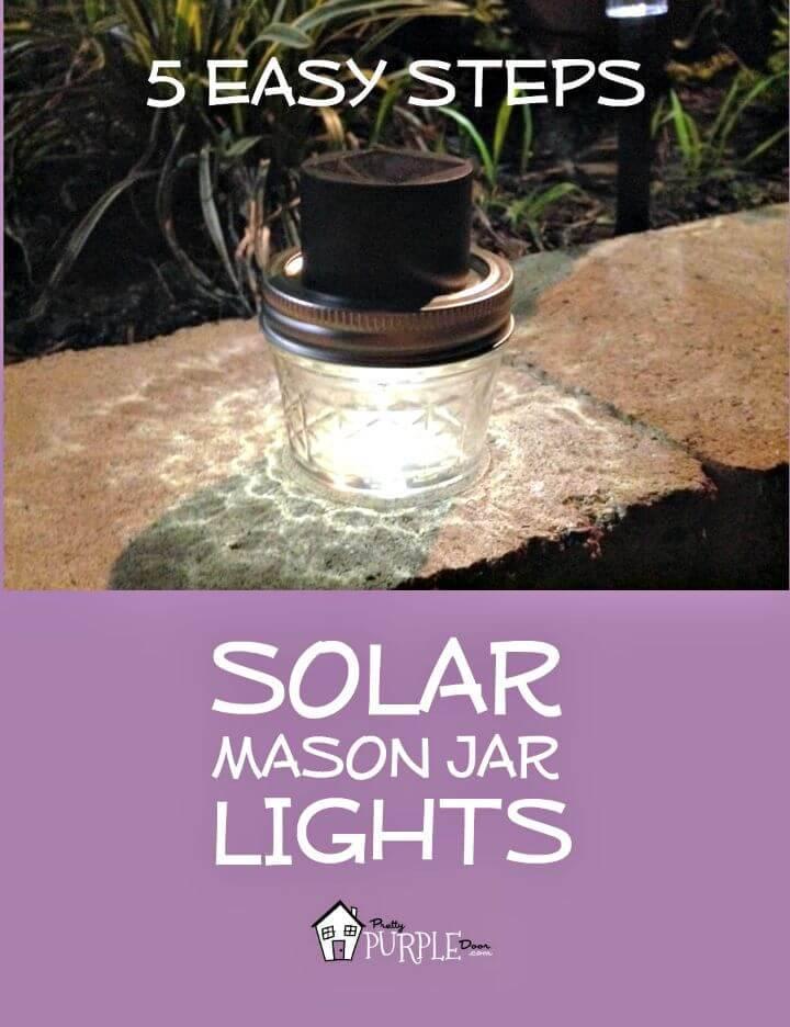 Easy DIY Solar Mason Jar Lights - Step By Step Free Tutorial