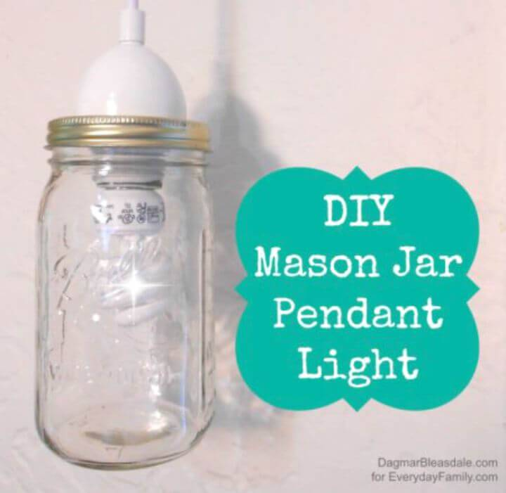 DIY Mason Jar Pendant Light - Homemade Lights