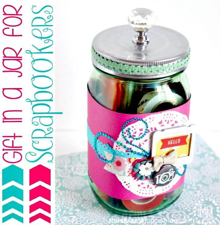 DIY Gift In A Jar Idea For Scrapbookers