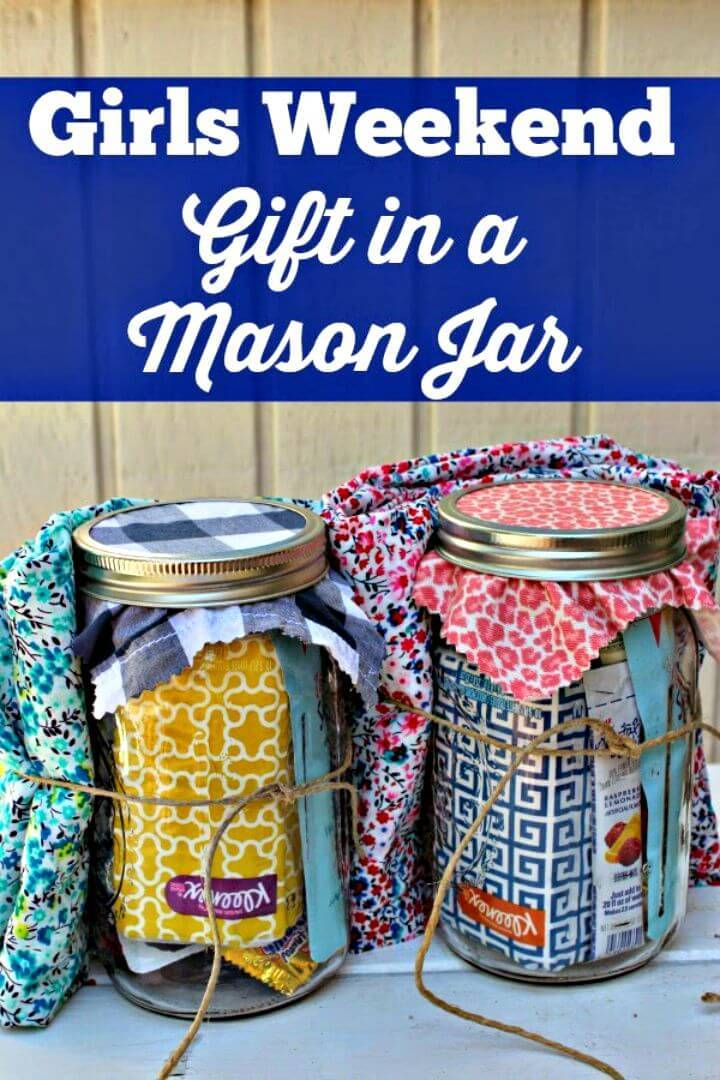 DIY Girls Weekend Gift In A Mason Jar