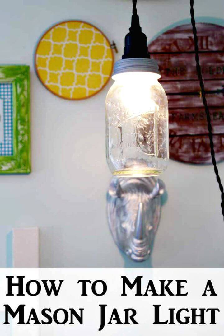 Easy To Make A Mason Jar Light In Minutes - Free Tutorial