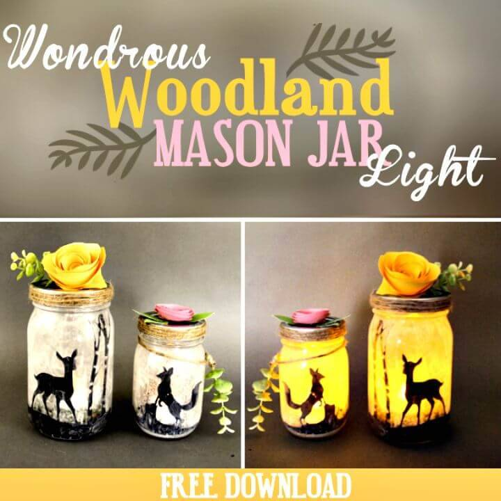 DIY A Wondrous Woodland Mason Jar Light - Free Tutorial