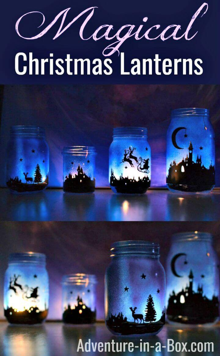 How Easy To Make Magical Christmas Mason Jars Lanterns - DIY