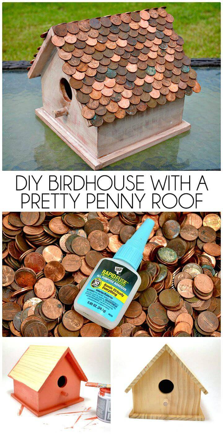 Easy DIY Birdhouse With A Pretty Penny Roof Tutorial