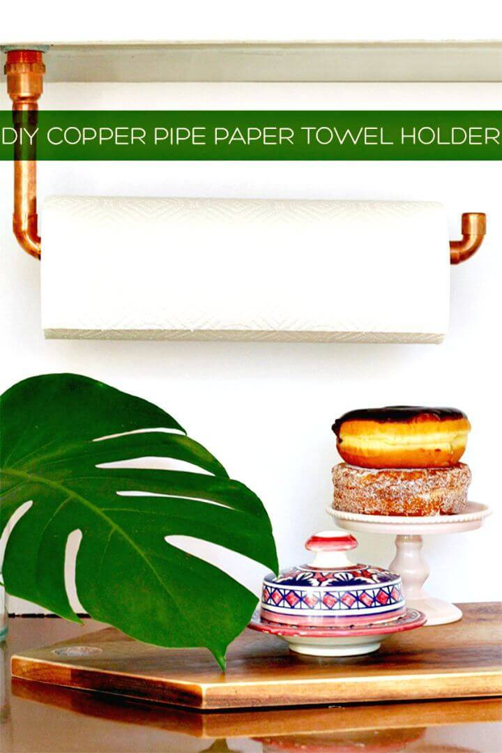 How To Make a Copper Pipe Paper Towel Holder Tutorial