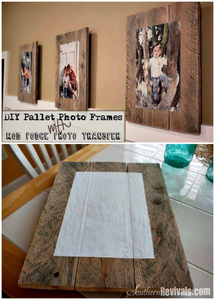 Easy DIY Pallet Photo Frames With Mod Podge Photo Transfer Tutorial