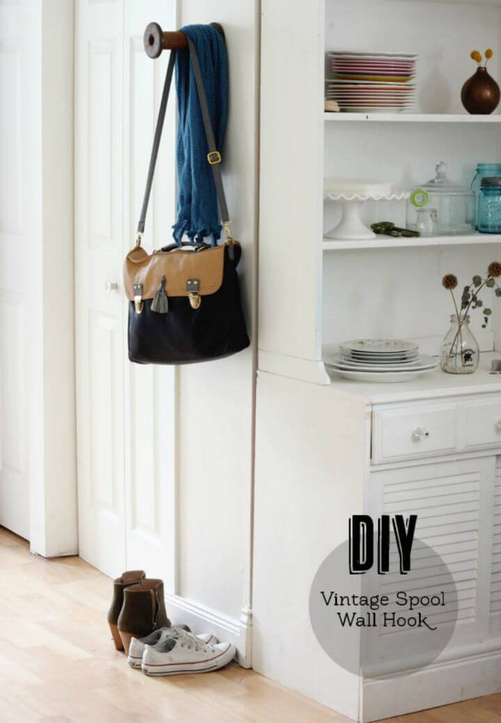 DIY Vintage Spool Wall Hook Tutorial