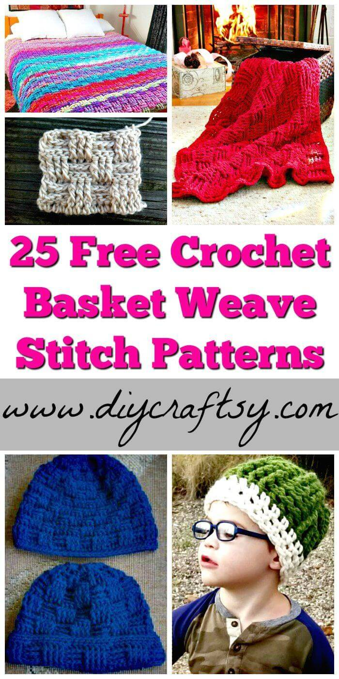 25 Free Crochet Basket Weave Stitch Patterns - Free Crochet Patterns - DIY Crafts - DIY Projects