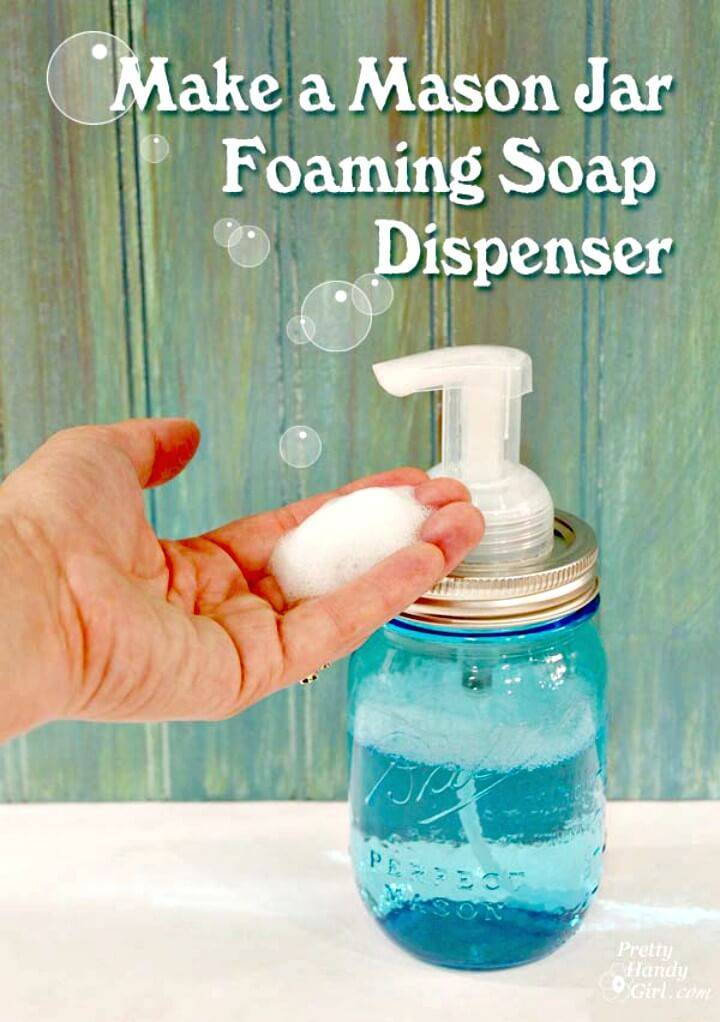 Adorable DIY Mason Jar Foaming Soap Dispenser