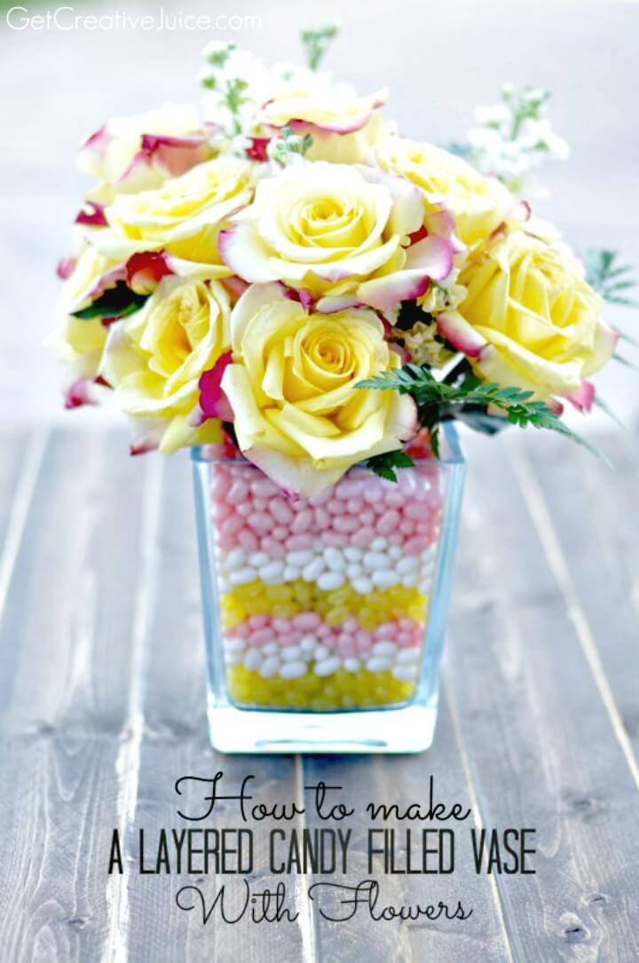 Beautiful DIY Layered Candy Filled Vase With Flowers