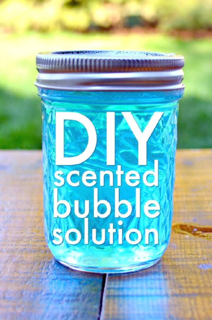 Easy DIY Homemade Scented Bubbles - Mason Jars Crafts