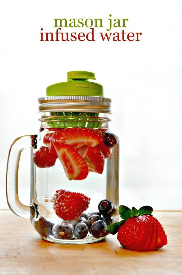 How To Make Mason Jar Infused Water Recipes - DIY