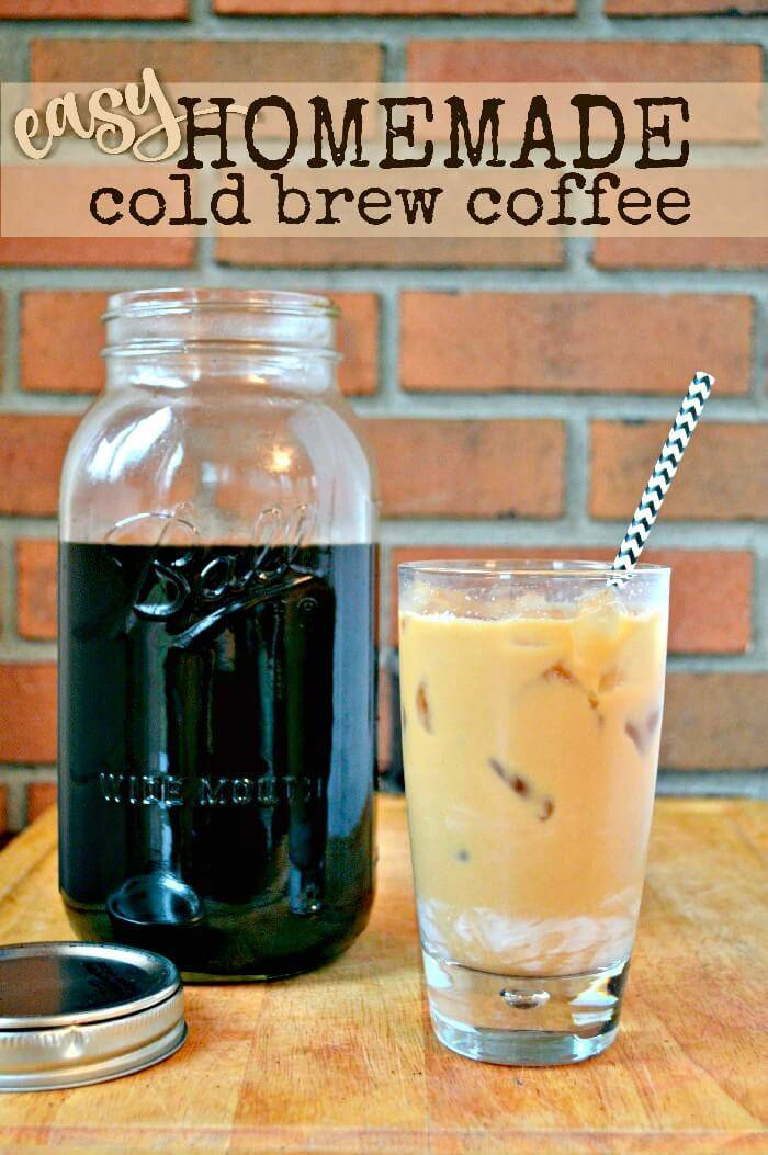 Make Your Own Homemade Cold Brew Coffee - DIY Mason Jars Crafts