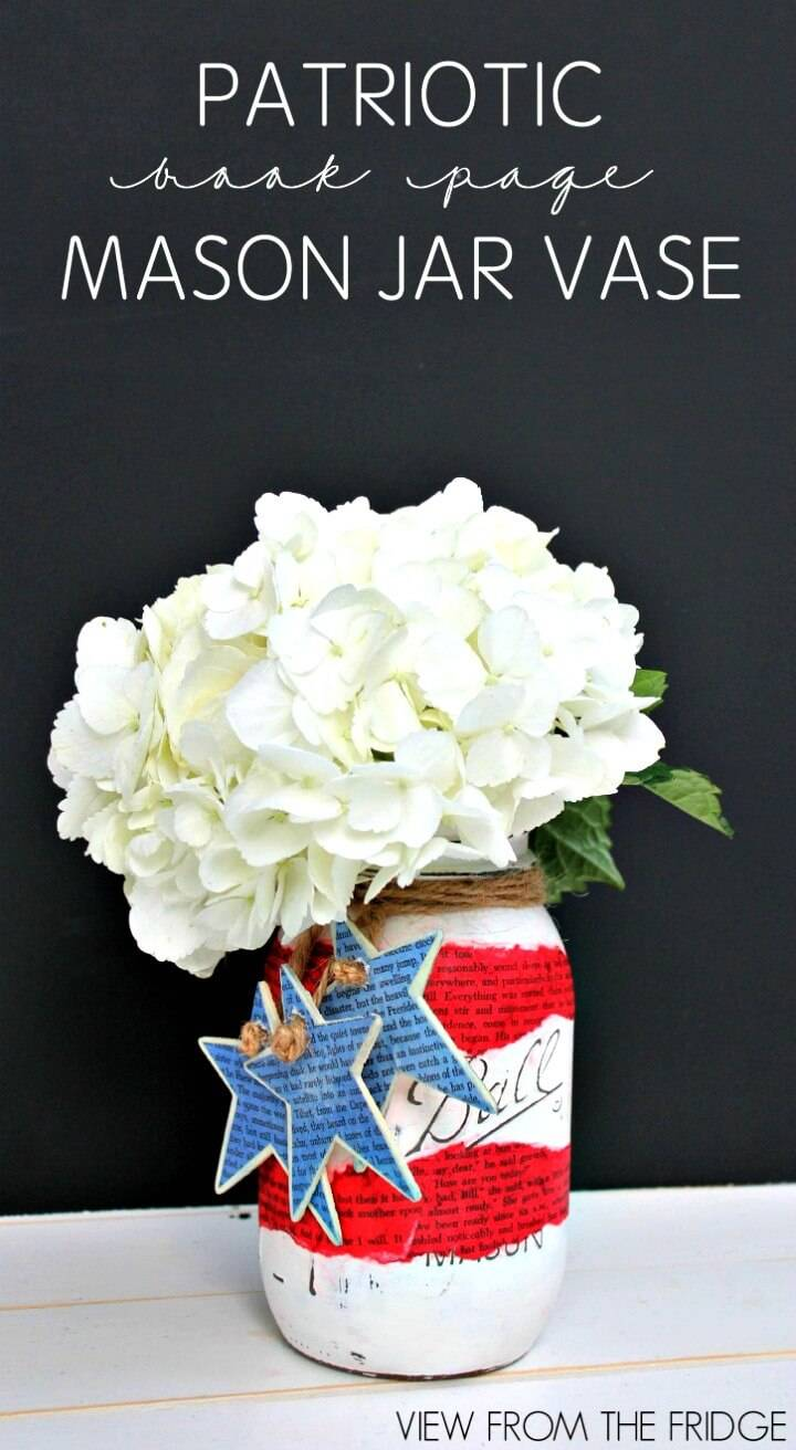 Make Your Own Patriotic Book Page Mason Jar Vases - DIY