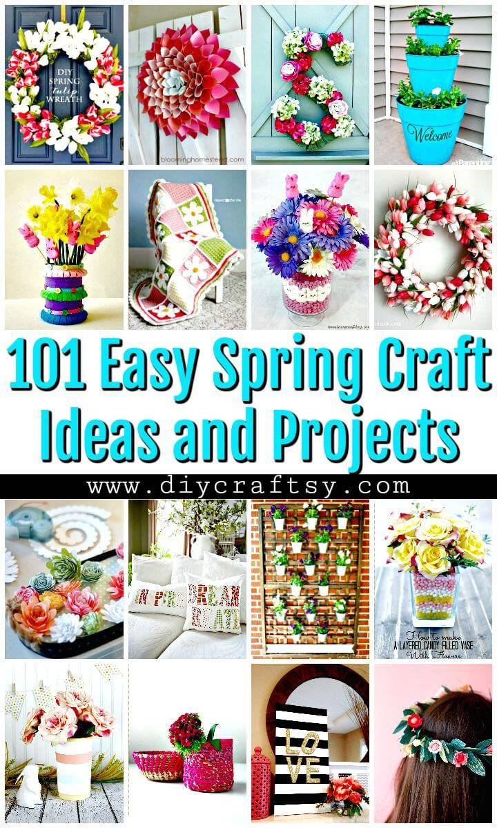 101 Easy DIY Spring Craft Ideas and Projects - DIY Crafts - DIY Projects - Spring Crafts - Easy Craft Ideas - DIY Ideas
